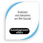 Evaluez votre gestion RH-social de crise Covid-19