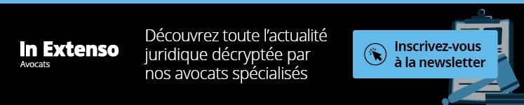 Actualité juridiques décryptées par In Extenso Avocats